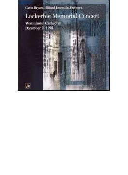 Lockerbie Memorial Concert: Bryars, Hilliard Ensemble, Fretwork