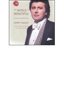 Jerry Hadley The World Is Beautiful-operetta Arias