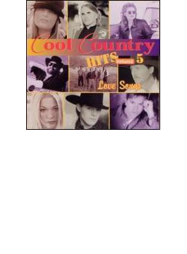 Cool Country Hits Vol 5
