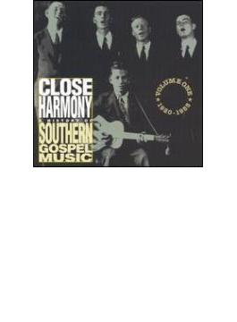 Close Harmony - History Of Southern Gospel Music