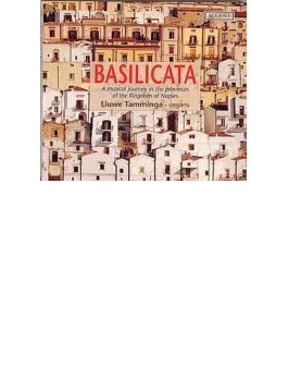 Basilicata-a Musical Journey In The Kingdom Of Naples: Tamminga(Org)