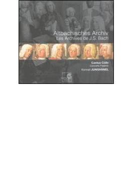 アルトバッキッシェス・アルヒーフ~バッハの祖先の音楽 ユングヘーネル&カントゥス・ケルン
