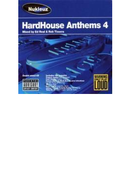 Hardhouse Anthems 4 - Mixed Byed Real & Rob Tissera