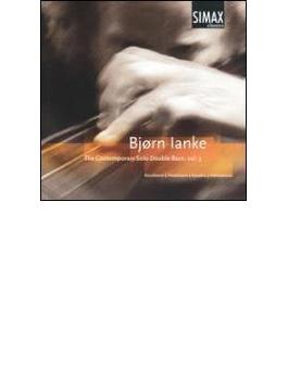 The Contemporary Solo Double Bass Vol.3: Ianke(Cb)