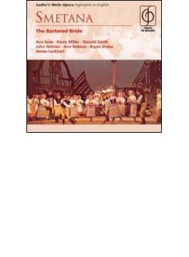 The Bartered Bride(Hlts)(Eng.): J.lockhart / Sadler's +overture: Mackerras