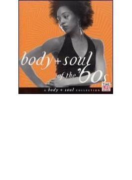 Body & Soul - Soul Of The '60