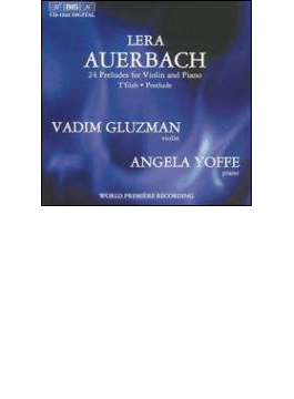 24 Preludes Op.46, Etc: Gluzman(Vn)a.yoffe(P)