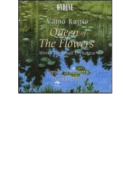 Queen Of The Flowers, Works Forsmall Orch.: Ollila / Tapiola Sinfonietta