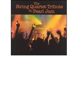String Quartet Tribute To Pearl Jam