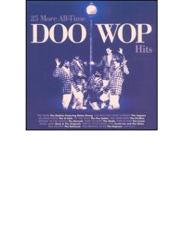 25 More All-time Doo Wop Hits