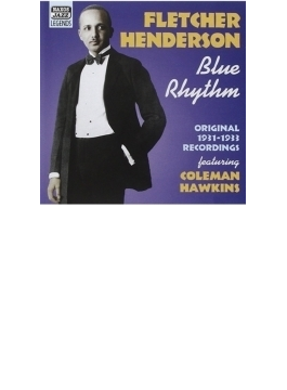 Blue Rhythm - Original Recordings 1931-1933 Featuring Coleman Hawkins