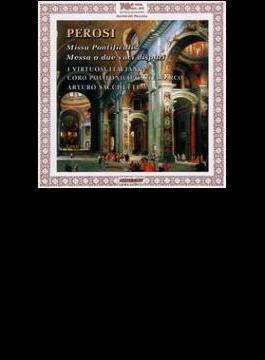 Missa Pontificalis, Etc: Sacchetti / I Virtuosi Italiani, Etc