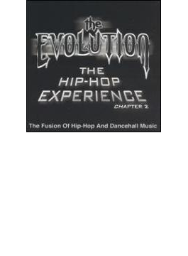 Evolution - The Hip Hop Experience Chapter 2