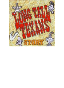 Anthology - The Long Tall Texans Story