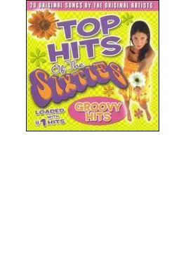 Top Hits Of The Sixties - Groovy Hits