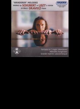 (Liszt)wanderer-fantasie, Hungarian Melody, Etc: Oravecz(P)