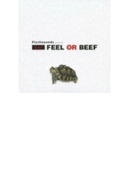 flashsounds presents FEEL OR BEEF