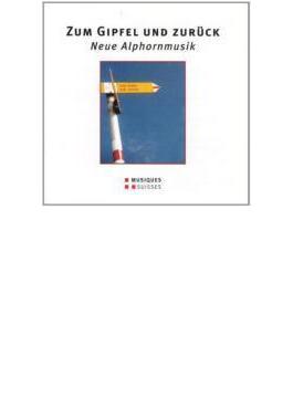 Zum Gipfel Und Zuruck-new Alphorn Music: Shilkloper(Alphorn, Hr)