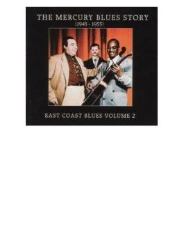 Mercury Blues Story: East Coast Blues: Vol.2