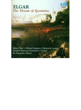 Dream Of Gerontius: Gibson / Scottish National O & Cho Tear Hodgson