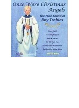 『かつてクリスマスの天使たちは』 ボーイ・ソプラノによるクリスマスの歌