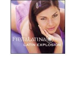 Latin Explosion: Fiesta Latina