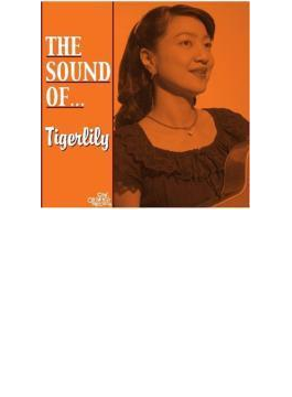 The Sound of...TIGERLILY