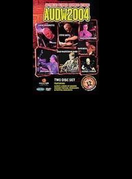 Audw2004: Australia's Ultimate Drummers Weekend