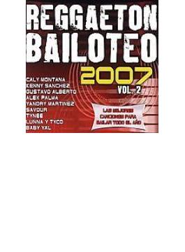Reggaeton Bailoteo 2007: Vol.2