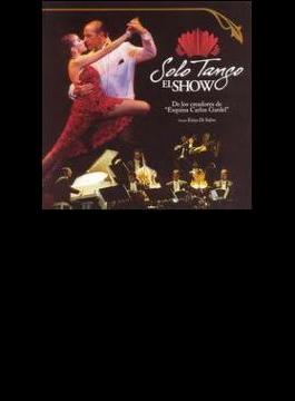 Solo Tango: El Show