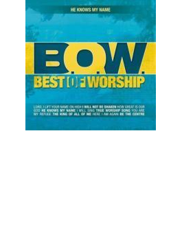 Best Of Worship: Vol.2: He Knows My Name