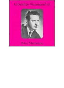 Petre Munteanu Opera Arias Vol.1