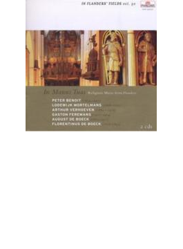 In Manus Tuas-flanders Religious Music: Engels / Latvia State Cho