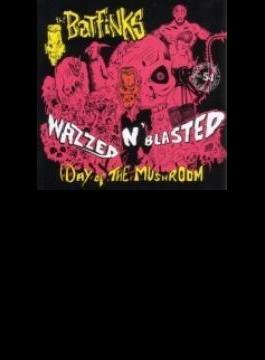 Wazzed N Blasted