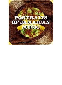 Portraits Of Jamaican Music