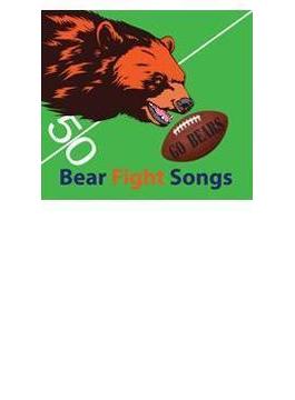 Bear Fight Songs