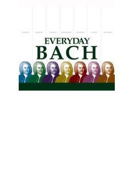Everyday Bach- 究極のバッハ・ベスト