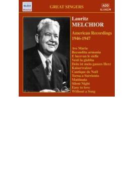 アメリカ録音集 1946-1947 メルヒオール(T)