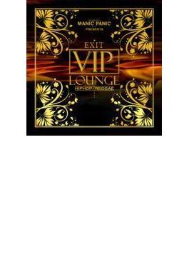Manic Panic Presents Exit Vip Lounge