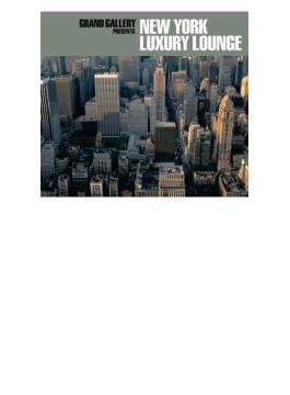 Grand Gallery Presents: New York Luxury Lounge