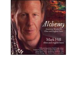 Alchemy-works By Americans For Oboe & English Horn: M.hill