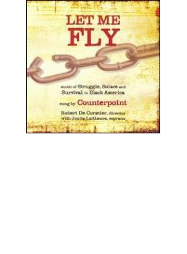 Let Me Fly: Decormier / Counterpoint Lattimore(S)