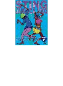 Sting Jamaica 2003: Part.2