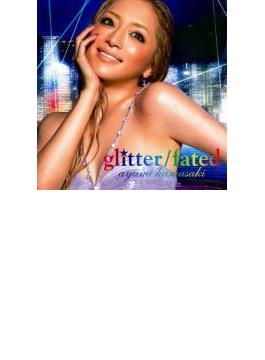 Glitter / Fated (+dvd)