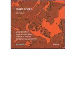 Interzone: Stockhammer / Ensemble Mosaik Neue Vocalsolisten Ebrahim(Vo)