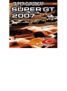 Super Eurobeat Presents Super Gt 2007 Second Round