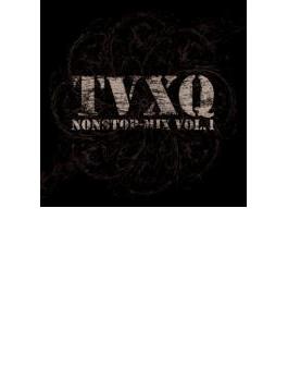 TVXQ Nonstop-mix: Vol.1