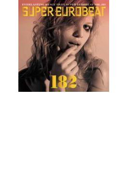 Super Eurobeat 182