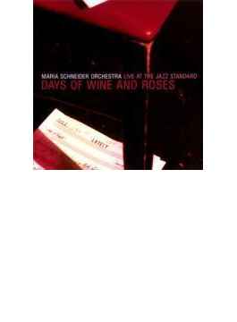 Live At The Jazz Standard: Days Of Wine And Roses