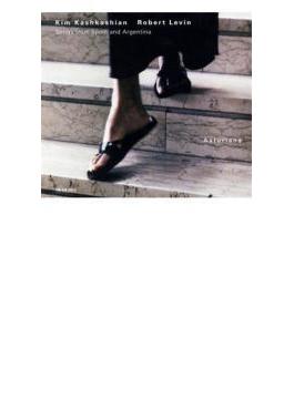 ソングス・フロム・スペイン&アルゼンチーナ カシュカシアン(ヴィオラ)レヴィン(ピアノ)